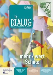 Magazin-Im-Dialog-Nr-318-©-erzbischoefliches-amt-für-schule-und-bildung-edw-wien
