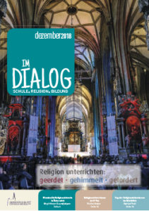 Magazin-Im-Dialog-Nr-323-©-erzbischoefliches-amt-für-schule-und-bildung-edw-wien