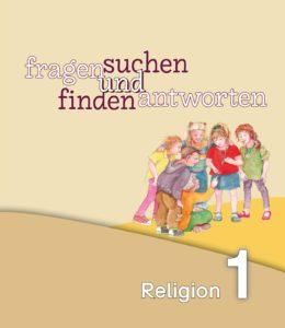 Cover Arbeitsbuch fragen und antworten Religion 1