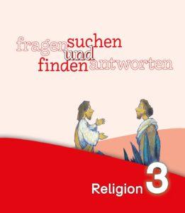 Cover Arbeitsbuch fragen und antworten Religion 3